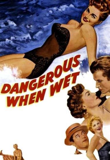 Dangerous When Wet 1953
