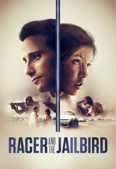 Racer and the Jailbird 2017