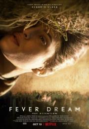 Fever Dream 2021