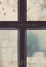 Don't Open Your Eyes 2018