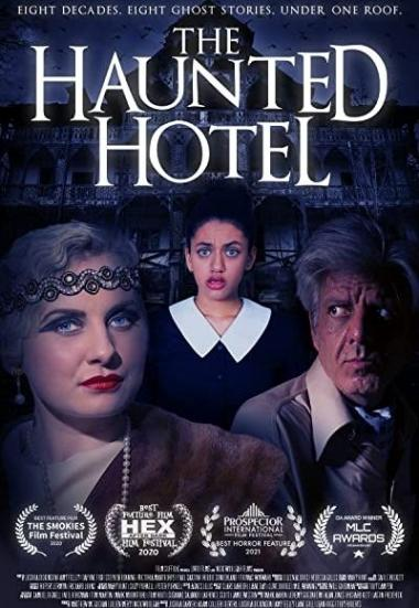 The Haunted Hotel 2021