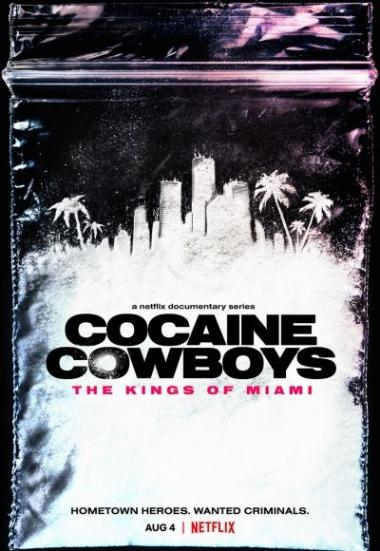 Cocaine Cowboys: The Kings of Miami 2021