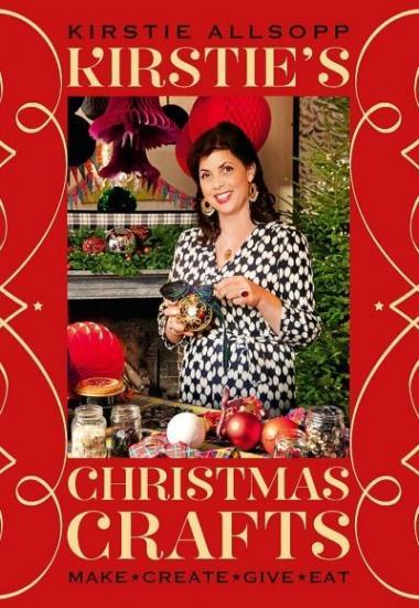 Kirstie's Christmas: Quick & Easy Craft 2020