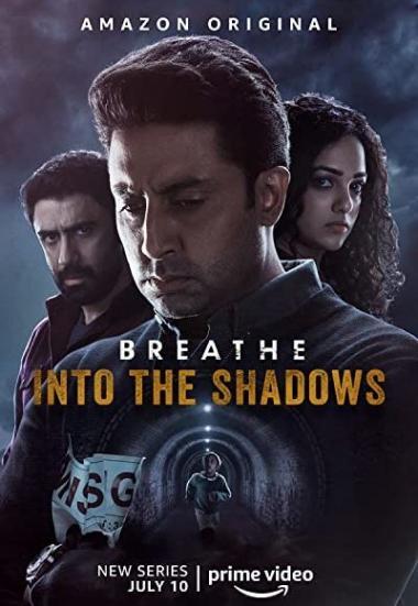 Breathe: Into the Shadows 2020