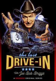 The Last Drive-In with Joe Bob Briggs 2018