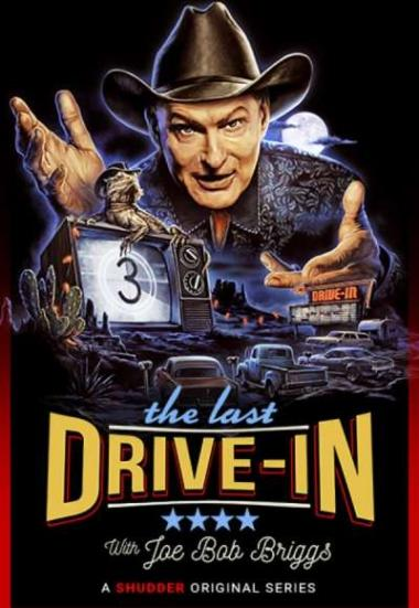 The Last Drive-In with Joe Bob Briggs 2018