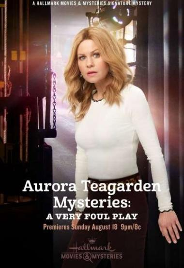 Aurora Teagarden Mysteries: A Very Foul Play 2019