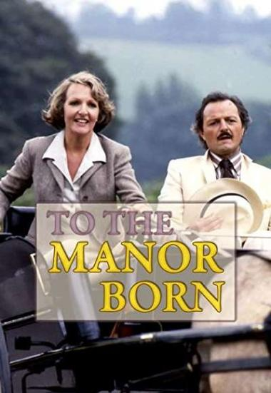 To the Manor Born 1979