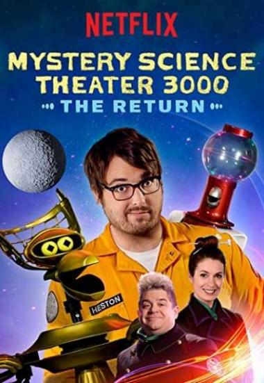 Mystery Science Theater 3000: The Return 2017