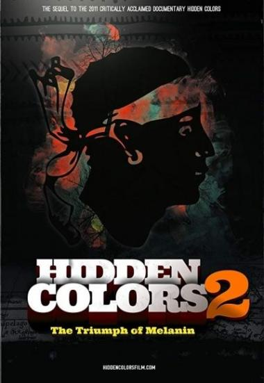 Hidden Colors 2: The Triumph of Melanin 2012