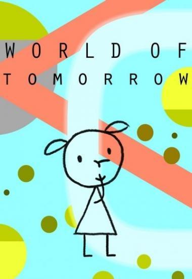 World of Tomorrow 2015