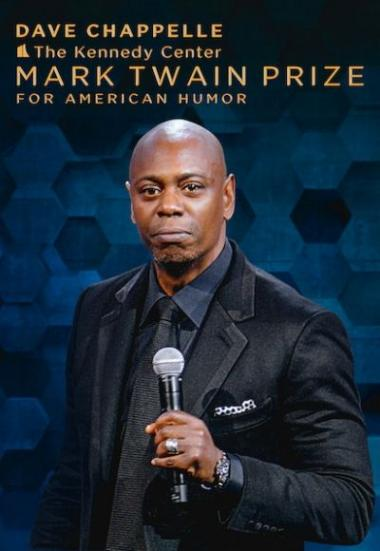 Dave Chappelle: The Kennedy Center Mark Twain Prize for American Humor 2020