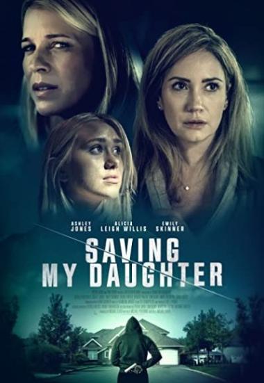 Saving My Daughter 2021