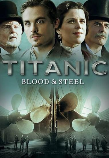 Titanic: Blood and Steel 2012