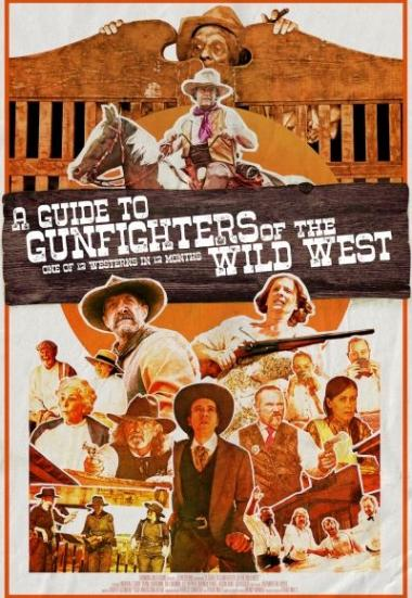 A Guide to Gunfighters of the Wild West 2021
