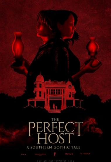 The Perfect Host: A Southern Gothic Tale 2018