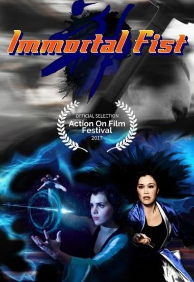 Immortal Fist: The Legend of Wing Chun 2017
