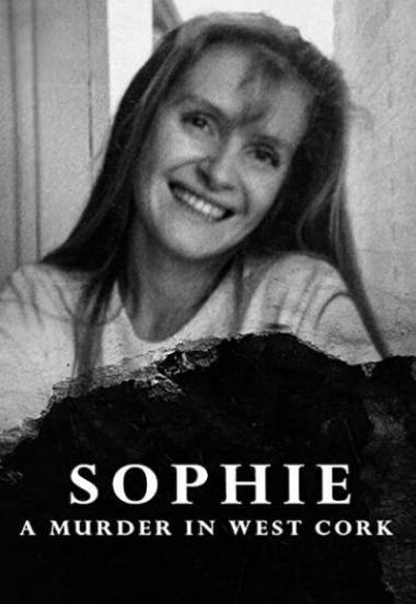 Sophie: A Murder in West Cork 2021