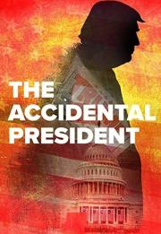 The Accidental President 2020