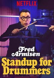 Fred Armisen: Standup For Drummers 2018