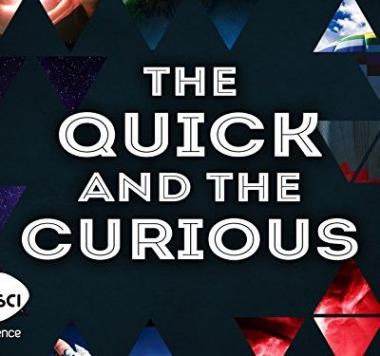 The Quick and the Curious 2016