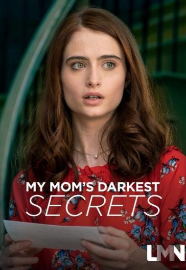 My Mom's Darkest Secrets 2019