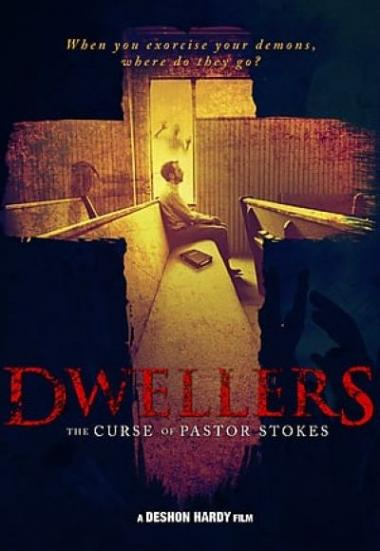 Dwellers: The Curse of Pastor Stokes 2019