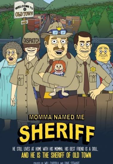 Momma Named Me Sheriff 2019