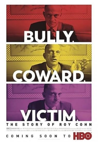 Bully. Coward. Victim. The Story of Roy Cohn 2019
