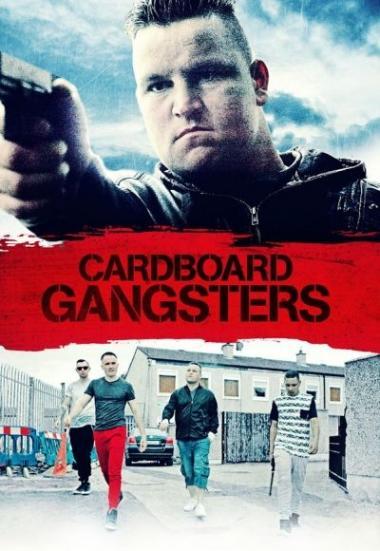 Cardboard Gangsters 2017