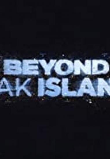 Beyond Oak Island 2020