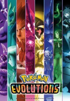 Pokémon Evolutions (Dub)