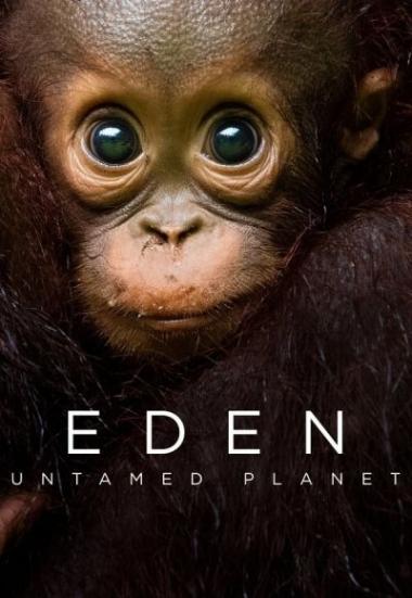 Eden: Untamed Planet 2021