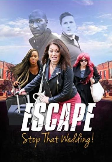 Sham Love Series: Escape - Stop That Wedding 2019