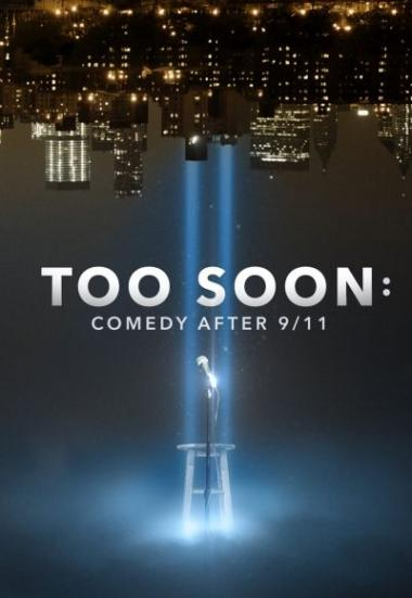 Too Soon: Comedy After 9/11 2020